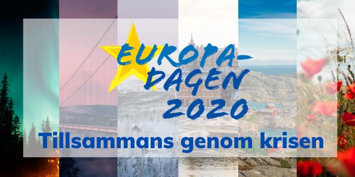 """Webbinarier fredagen 8/5 13.30 """"Europadagen 2020 – Tillsammans genom krisen"""""""