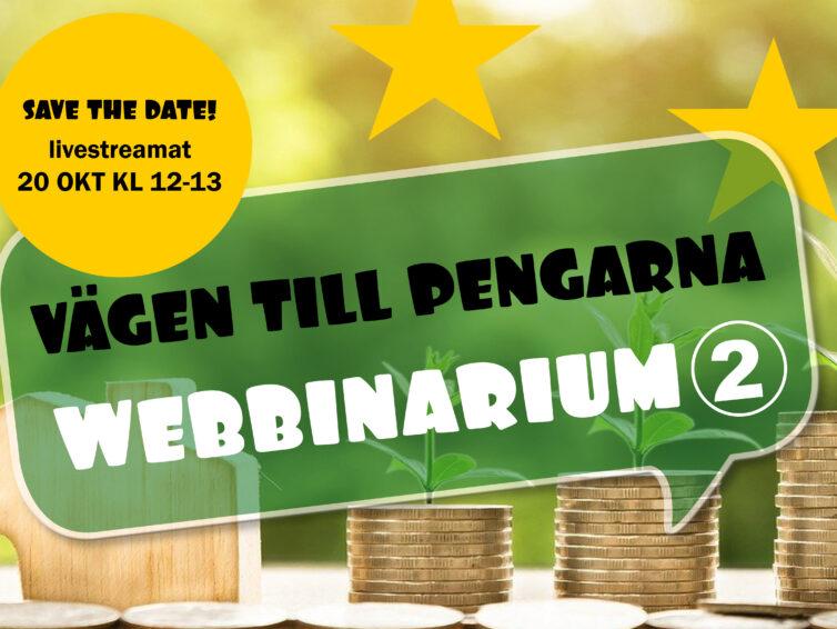 """Anmäl dig till vårt webbinarium: """"Vägen till pengarna"""" del 2 – 20/10!"""
