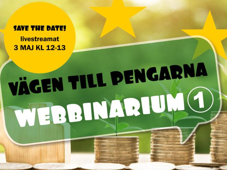 """Webbinarium: """"Vägen till pengarna"""" 3/5"""